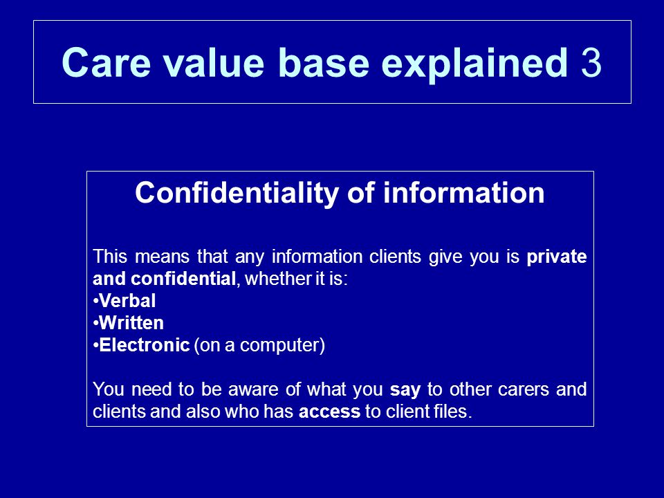 Care value base explained 3