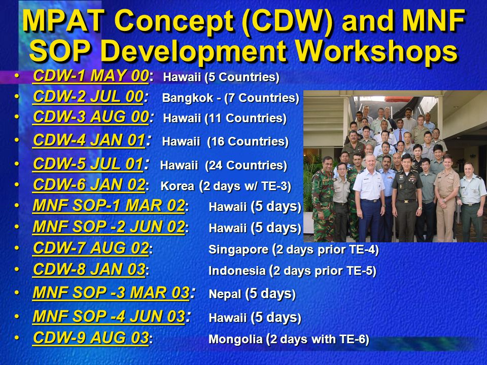 MPAT Concept (CDW) and MNF SOP Development Workshops