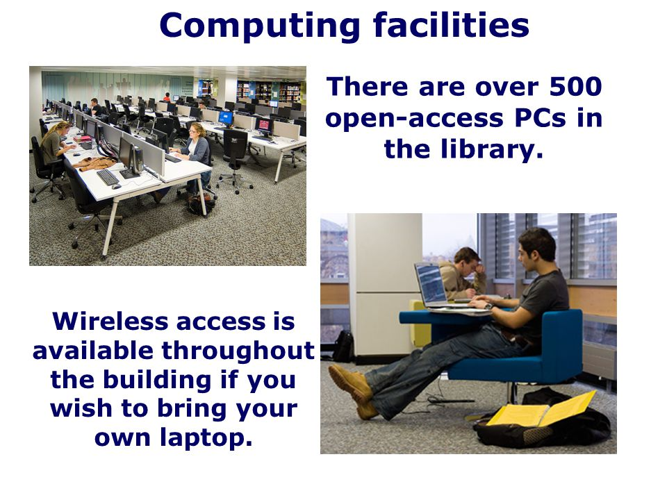 There are over 500 open-access PCs in the library.