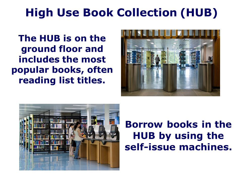 High Use Book Collection (HUB)