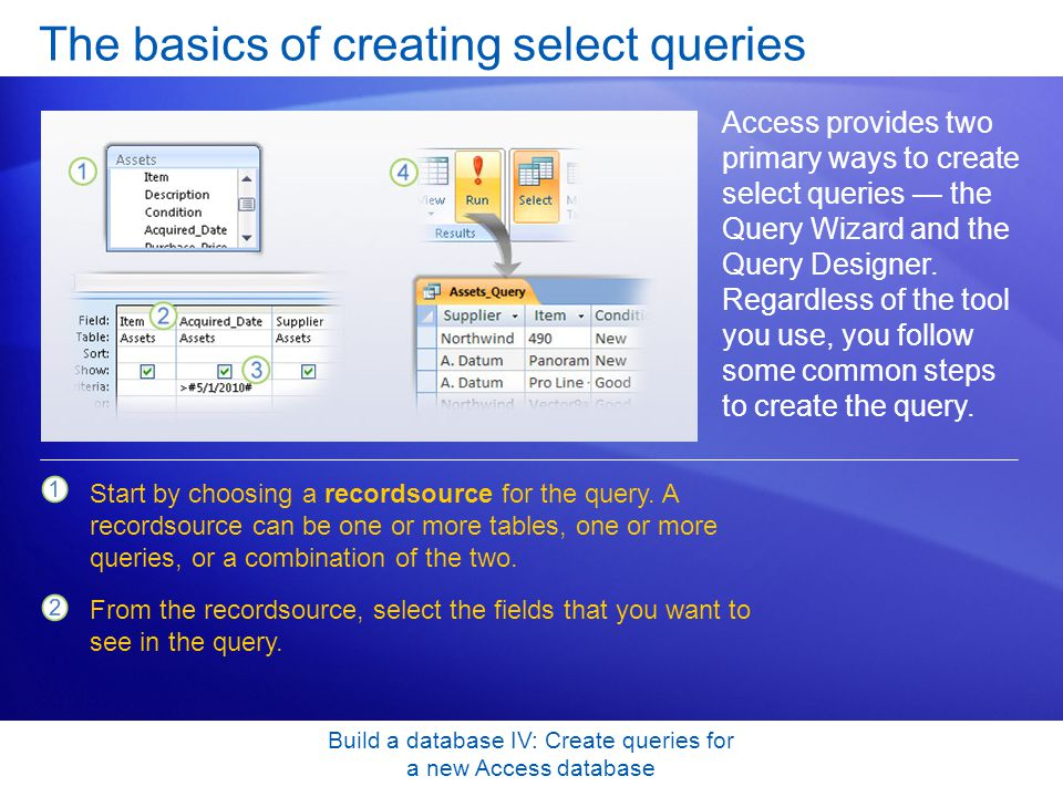 The basics of creating select queries