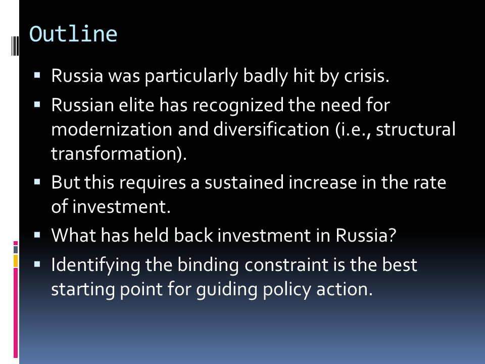 Outline Russia was particularly badly hit by crisis.