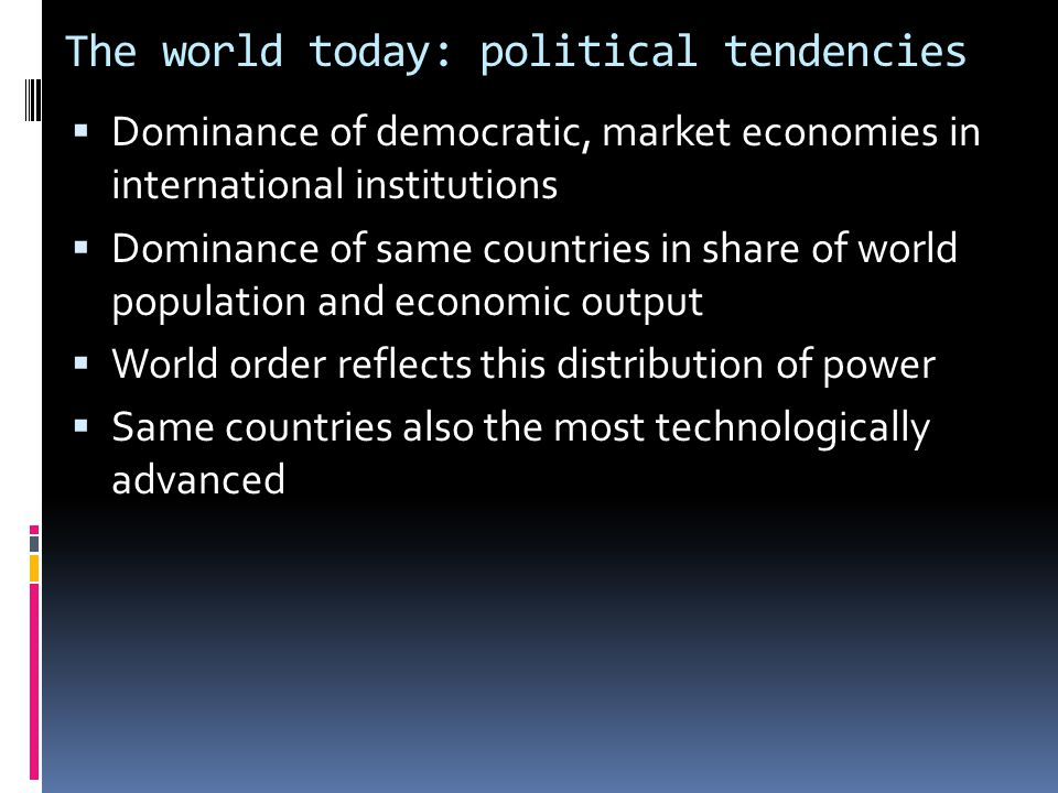 The world today: political tendencies