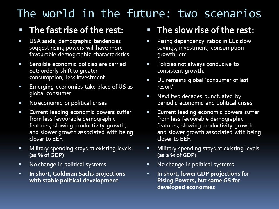 The world in the future: two scenarios