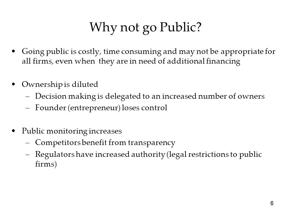 Why not go Public