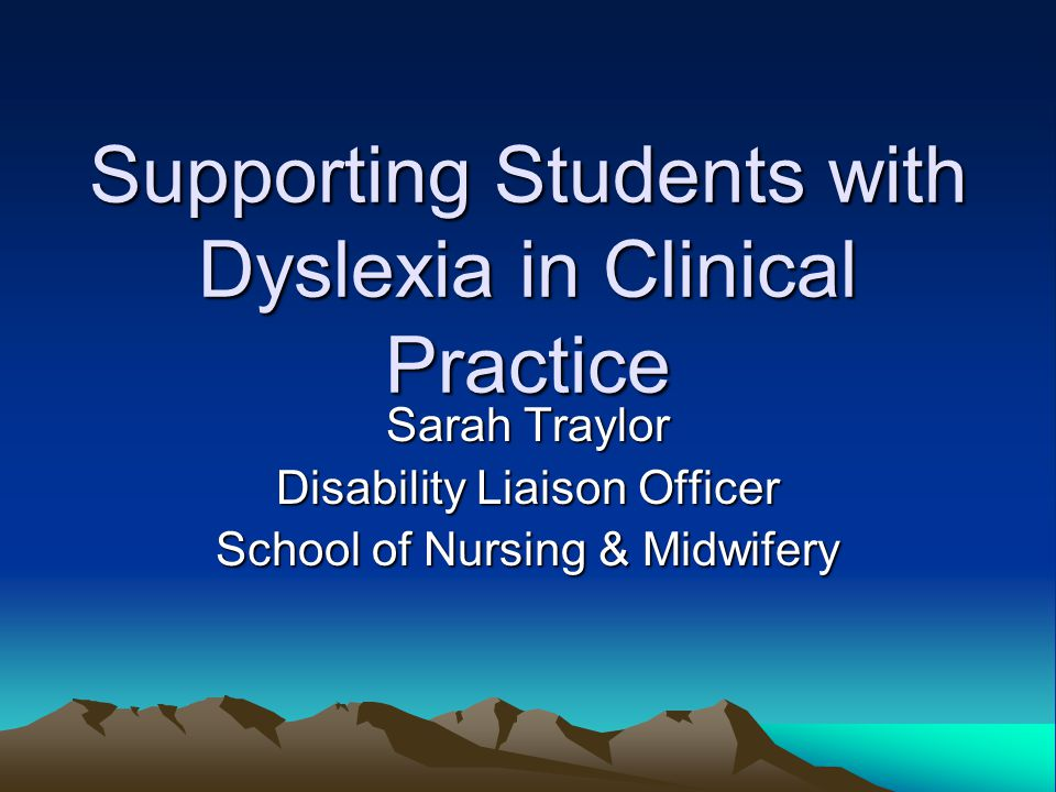Supporting Students with Dyslexia in Clinical Practice