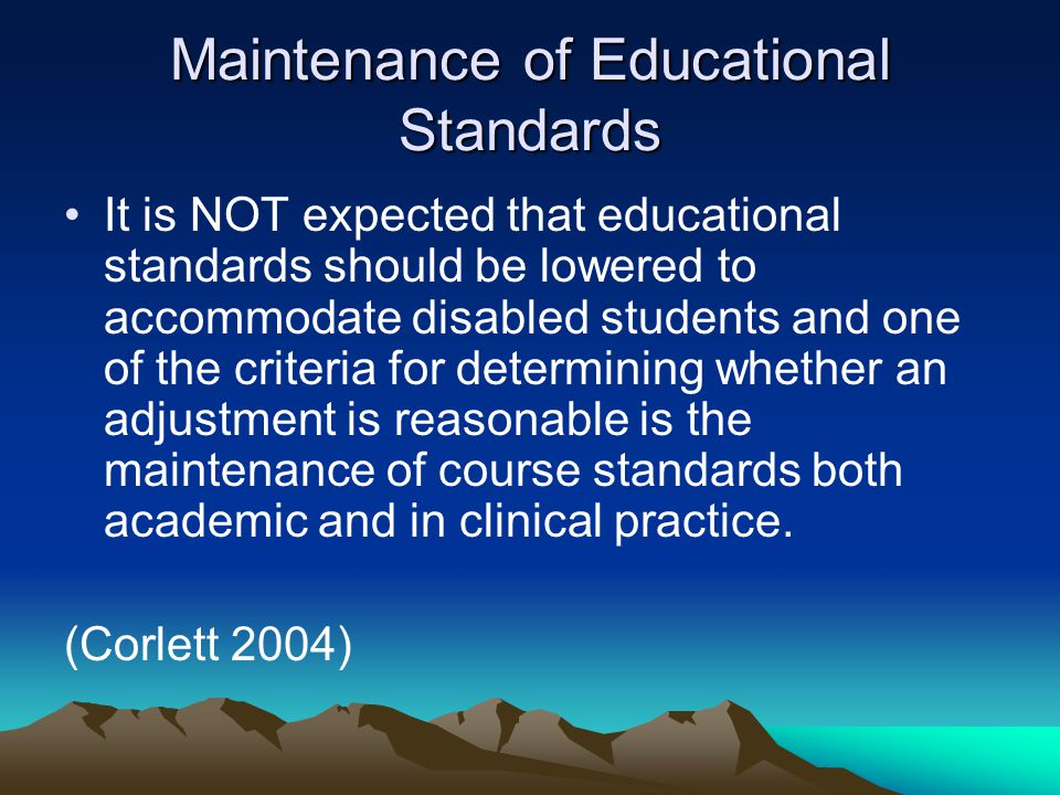 Maintenance of Educational Standards