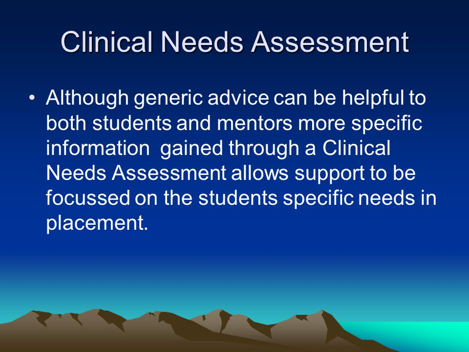Clinical Needs Assessment