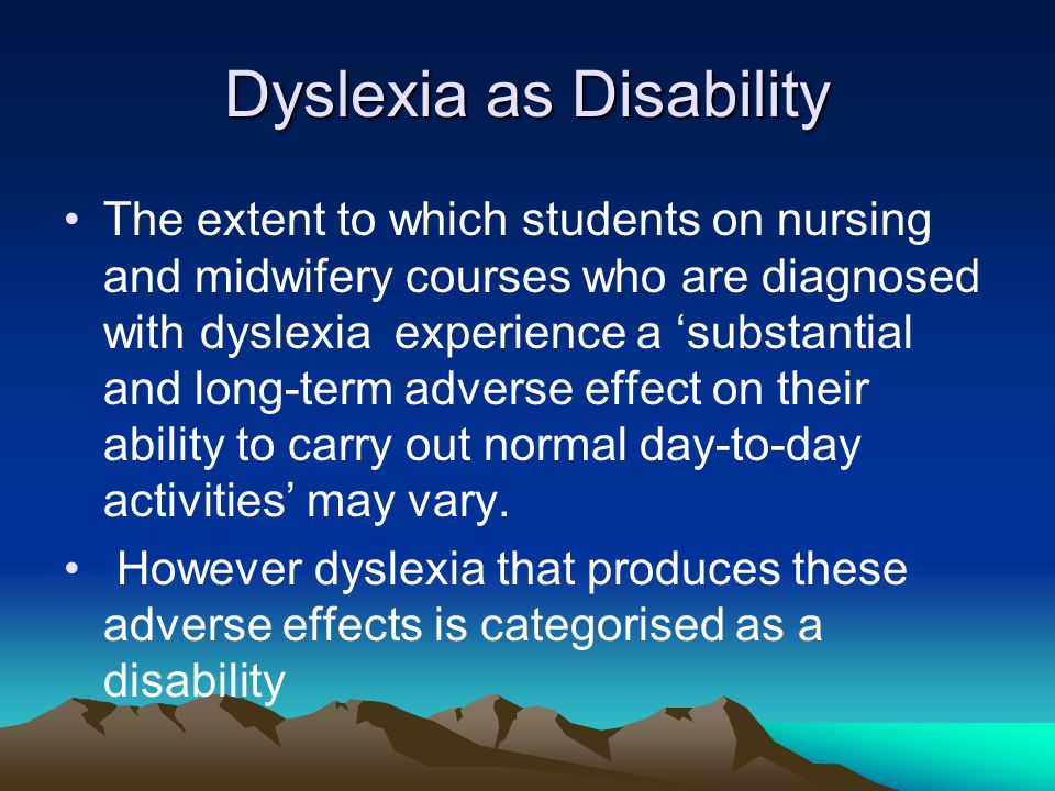 Dyslexia as Disability