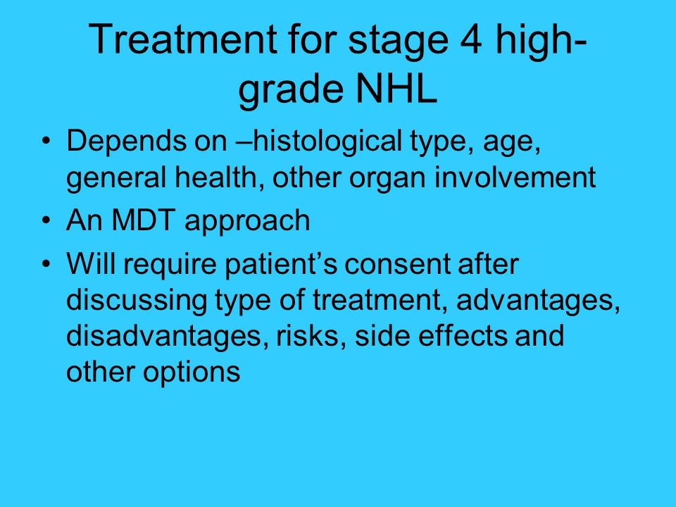 Treatment for stage 4 high-grade NHL
