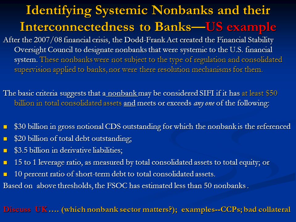 Identifying Systemic Nonbanks and their Interconnectedness to Banks—US example