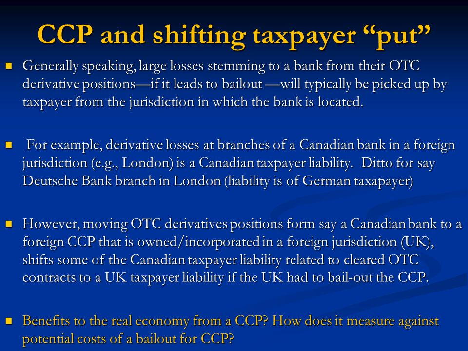 CCP and shifting taxpayer put