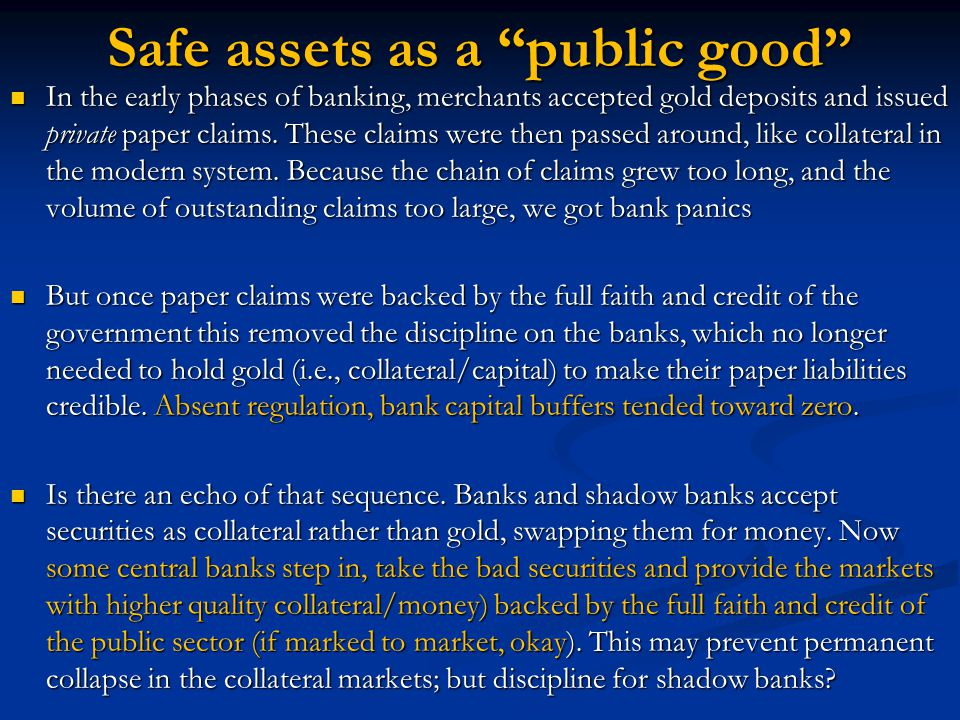 Safe assets as a public good