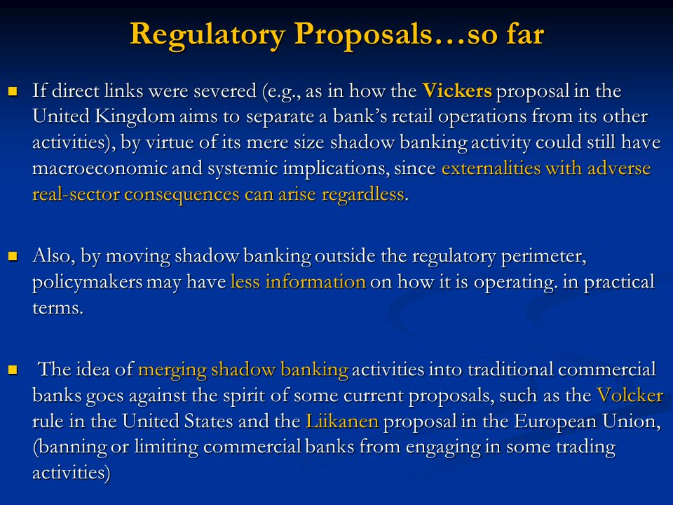 Regulatory Proposals…so far