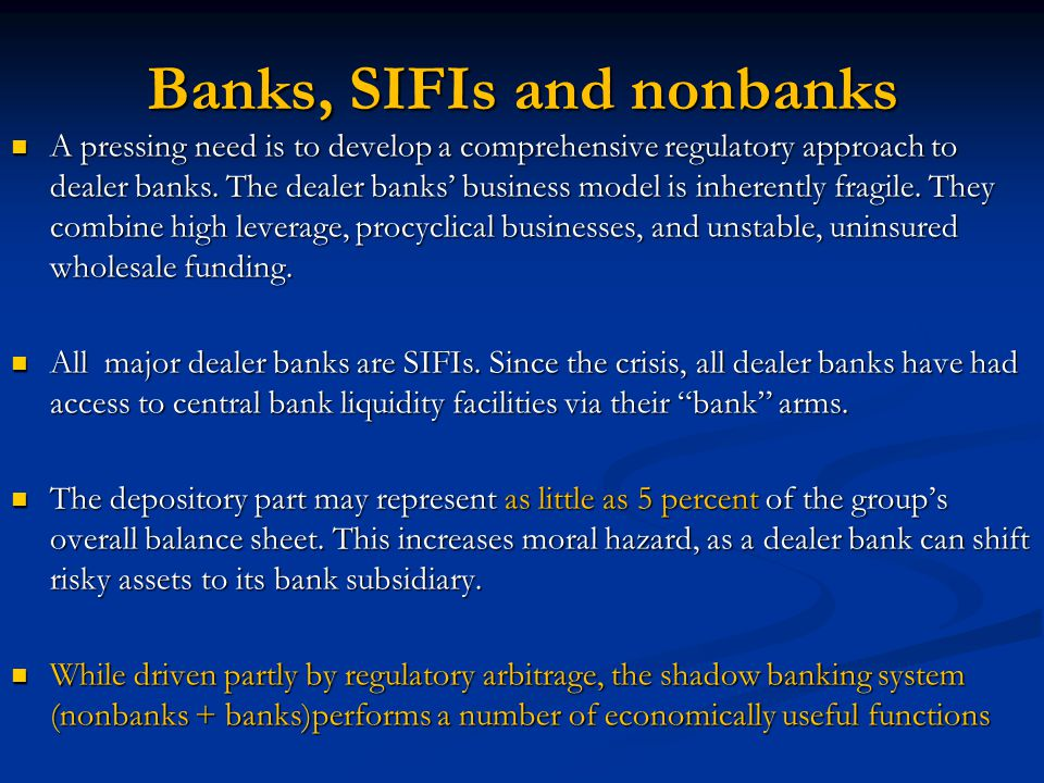 Banks, SIFIs and nonbanks