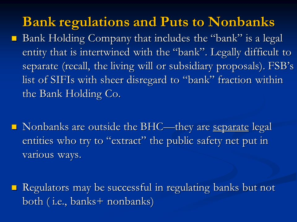 Bank regulations and Puts to Nonbanks