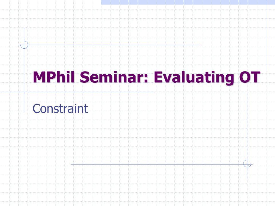 MPhil Seminar: Evaluating OT