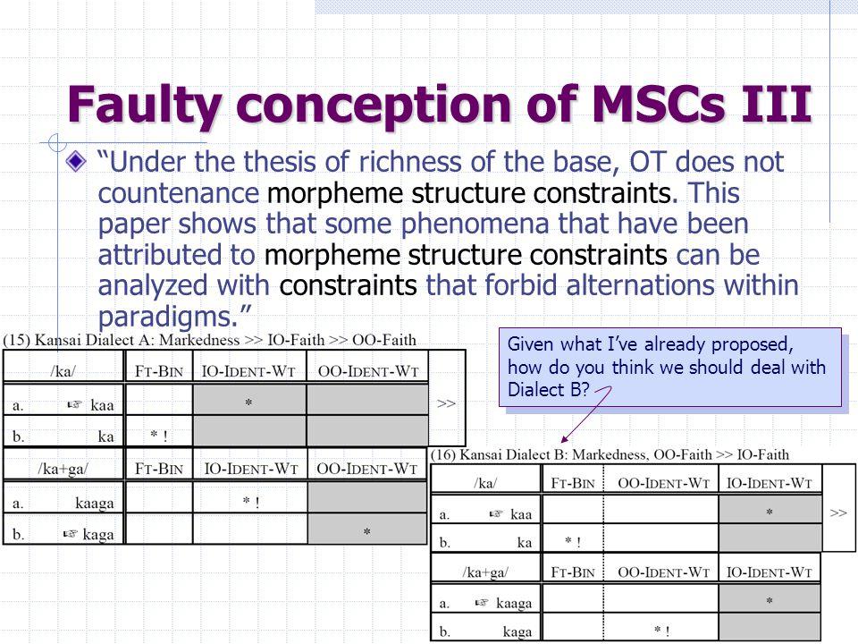 Faulty conception of MSCs III