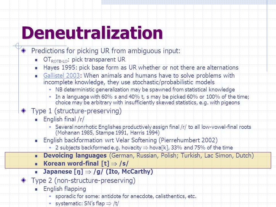 Deneutralization Predictions for picking UR from ambiguous input: