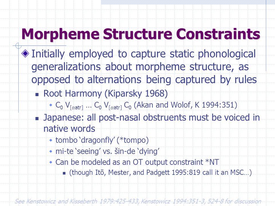 Morpheme Structure Constraints