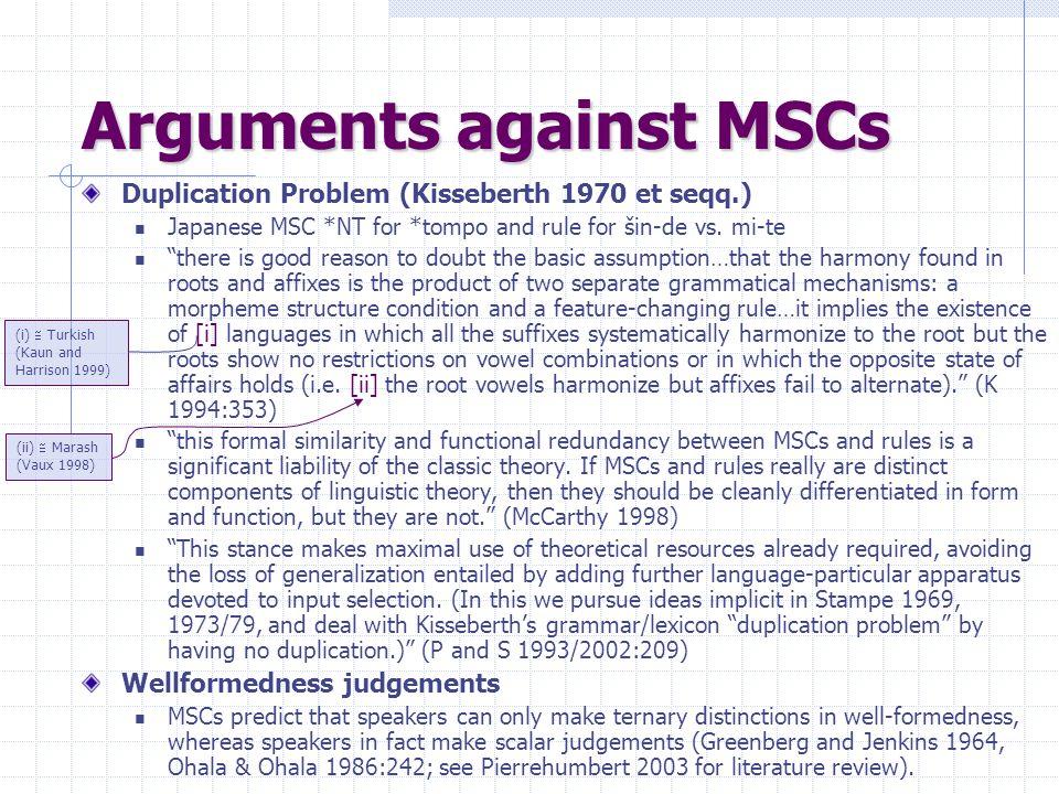 Arguments against MSCs