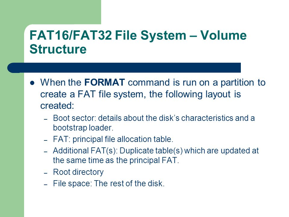 FAT16/FAT32 File System – Volume Structure