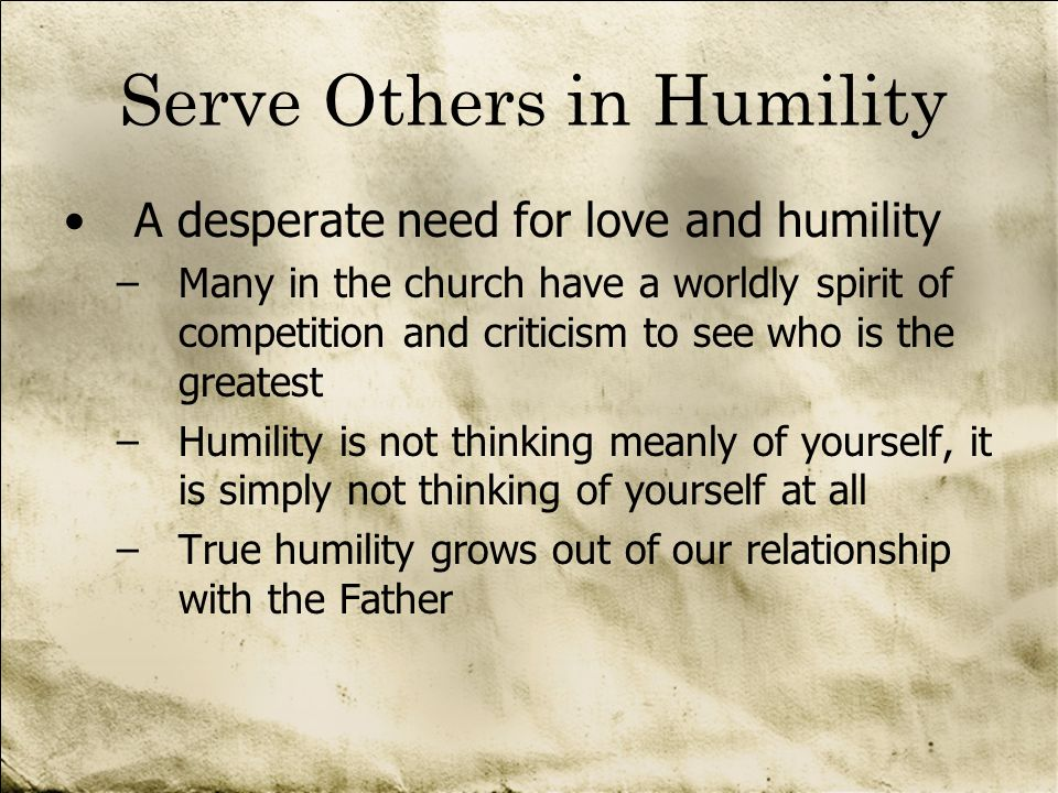 Serve Others in Humility