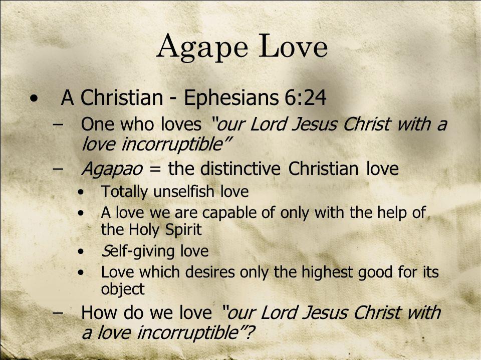Agape Love A Christian - Ephesians 6:24