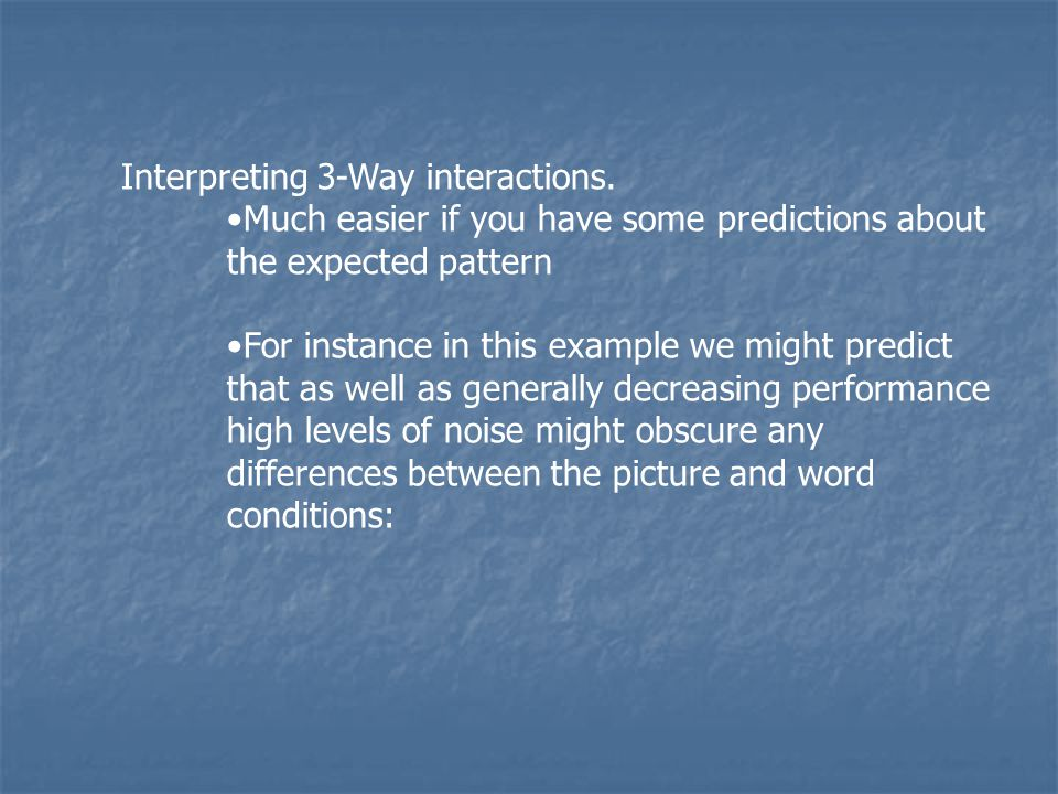 Interpreting 3-Way interactions.