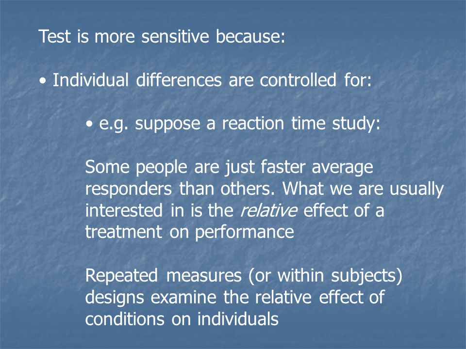 Test is more sensitive because: