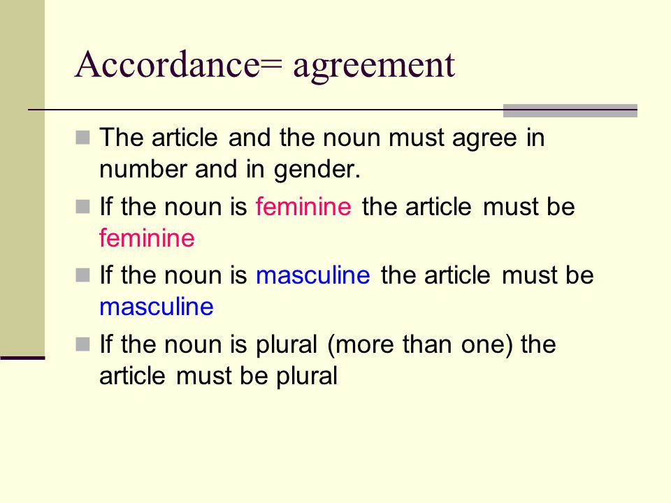 Accordance= agreement