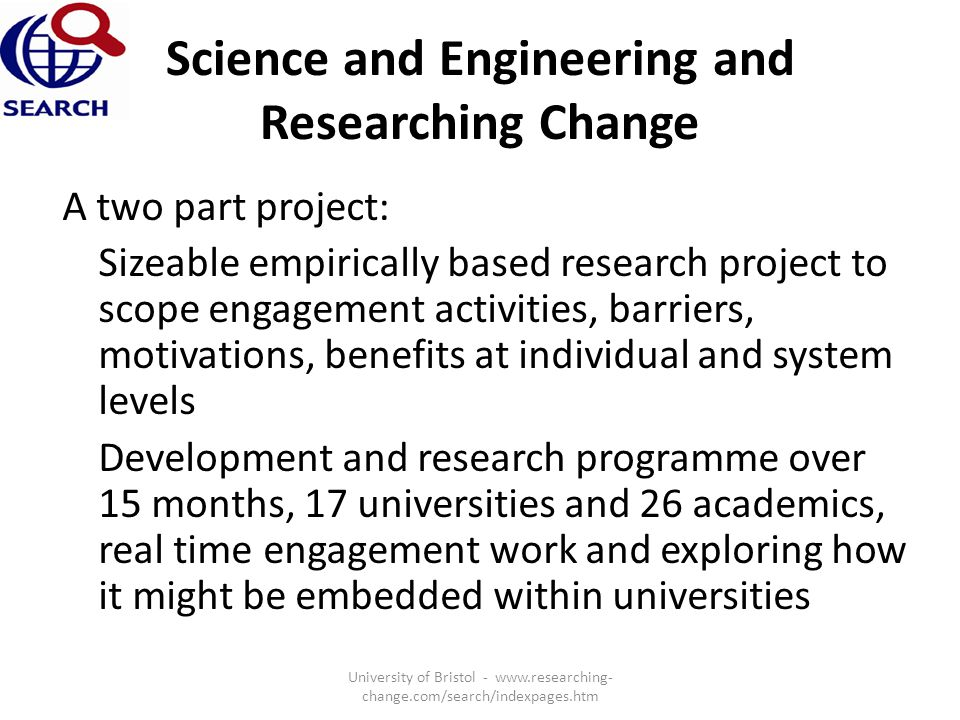 Science and Engineering and Researching Change