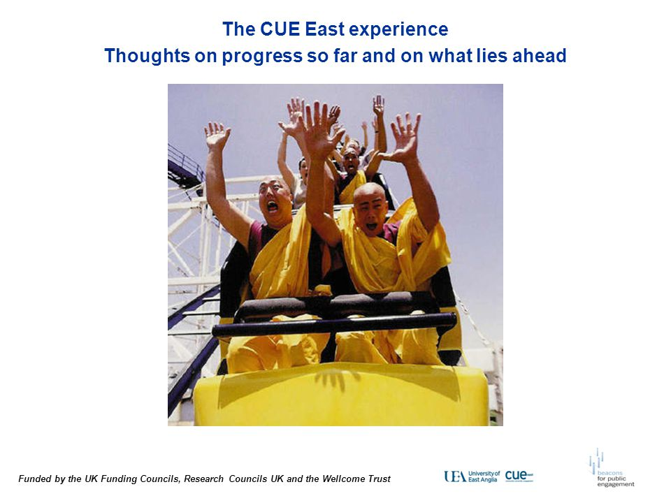 The CUE East experience