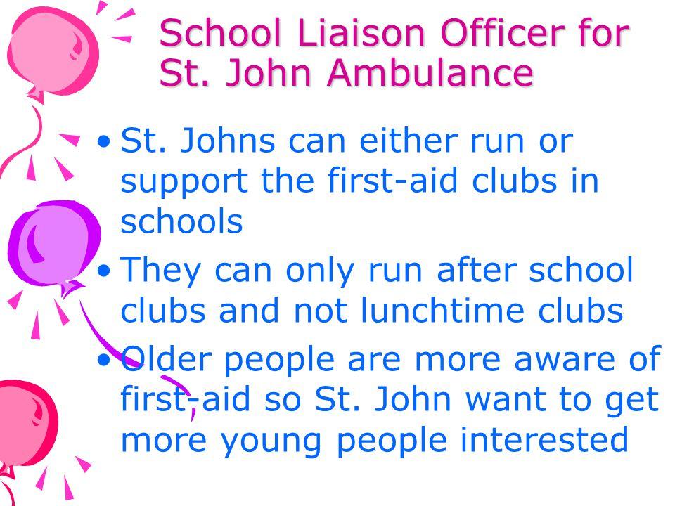 School Liaison Officer for St. John Ambulance