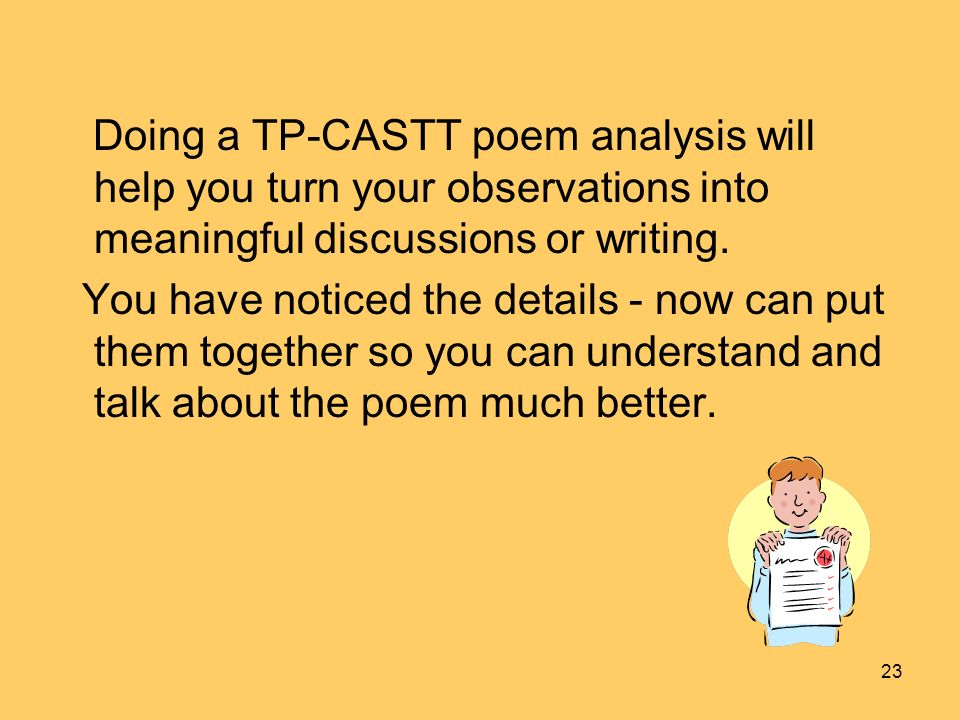 Doing a TP-CASTT poem analysis will help you turn your observations into meaningful discussions or writing.