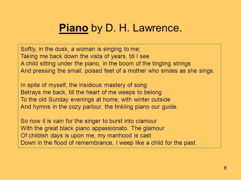 Piano by D. H. Lawrence.