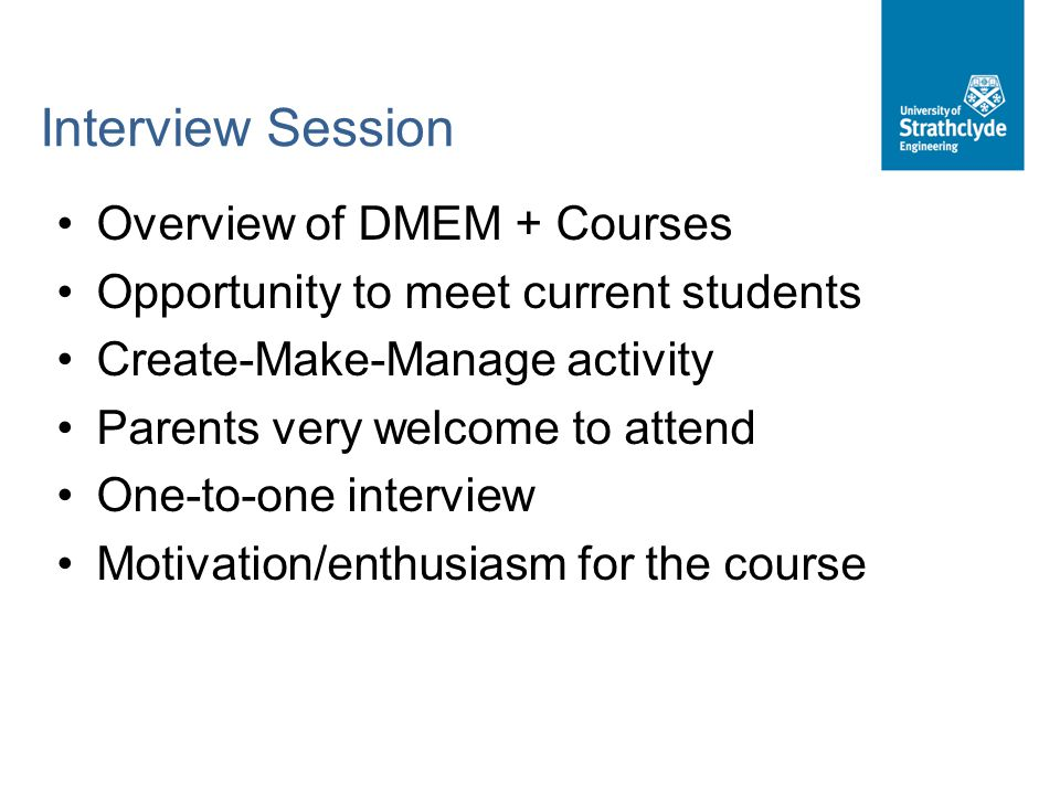 Interview Session Overview of DMEM + Courses
