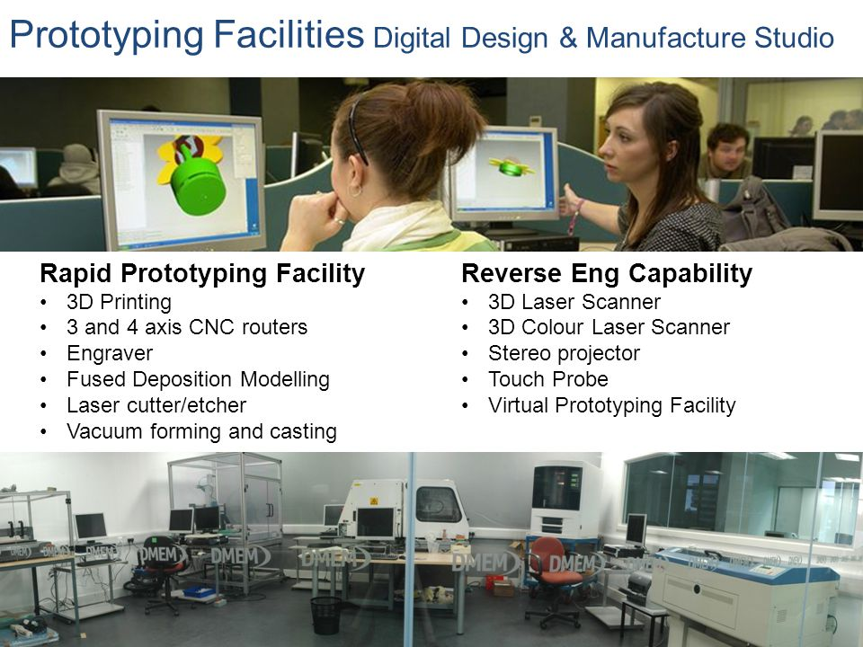 Prototyping Facilities Digital Design & Manufacture Studio