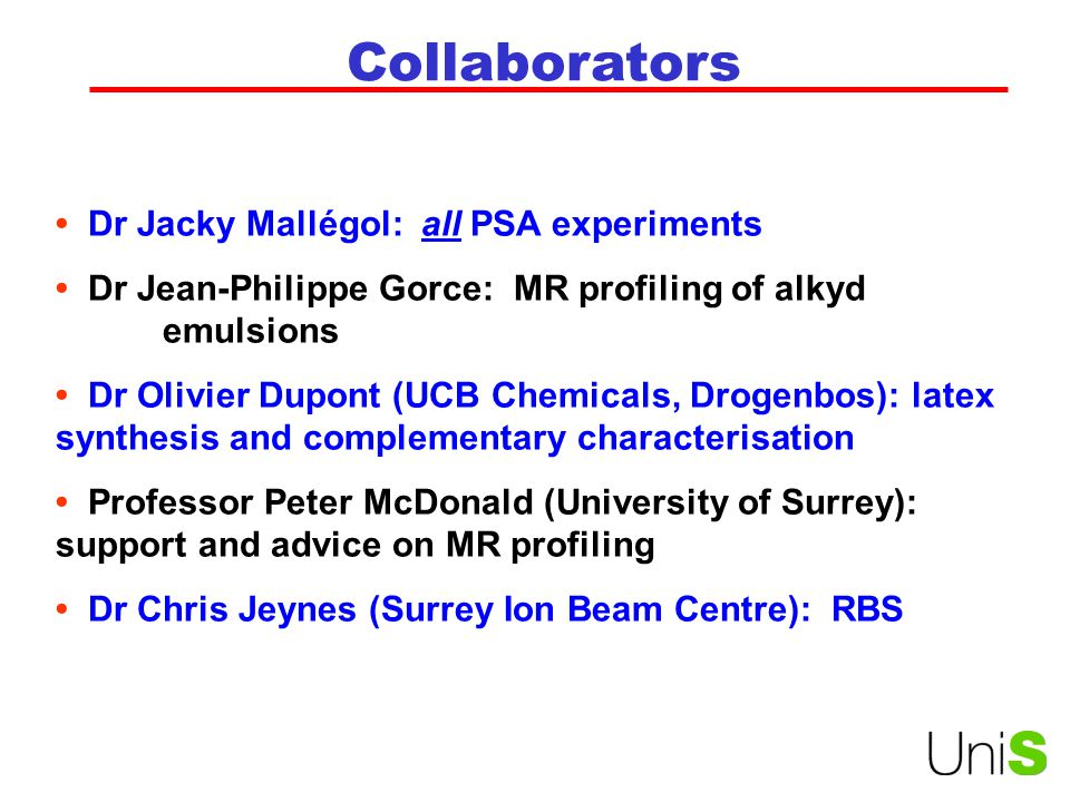 Collaborators • Dr Jacky Mallégol: all PSA experiments