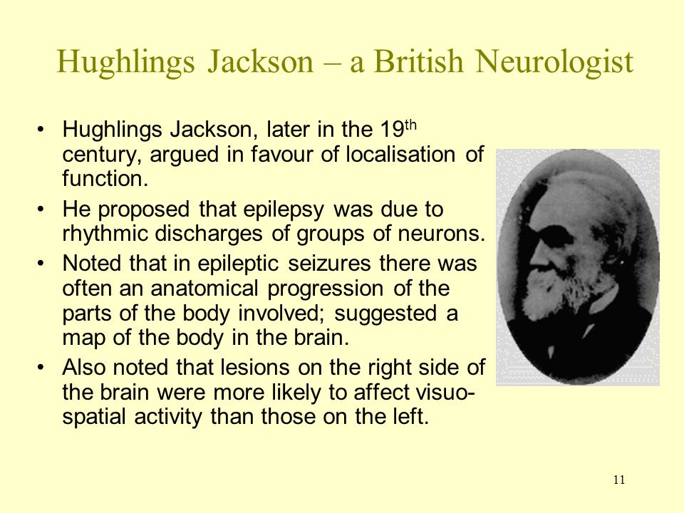 Hughlings Jackson – a British Neurologist