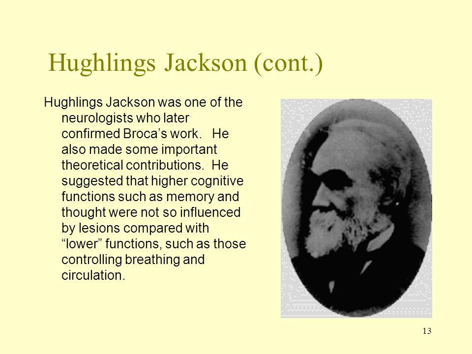 Hughlings Jackson (cont.)