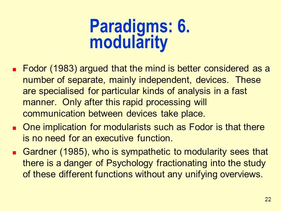 Paradigms: 6. modularity