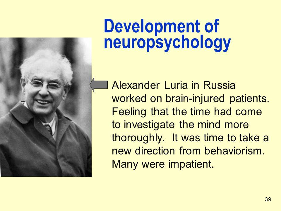 Development of neuropsychology