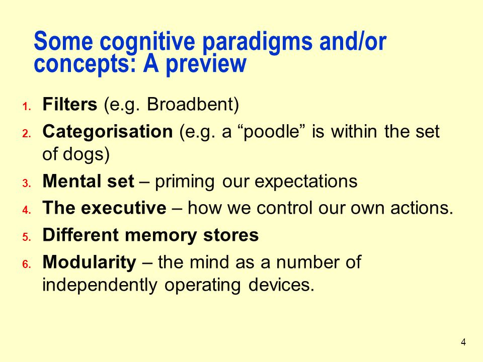 Some cognitive paradigms and/or concepts: A preview
