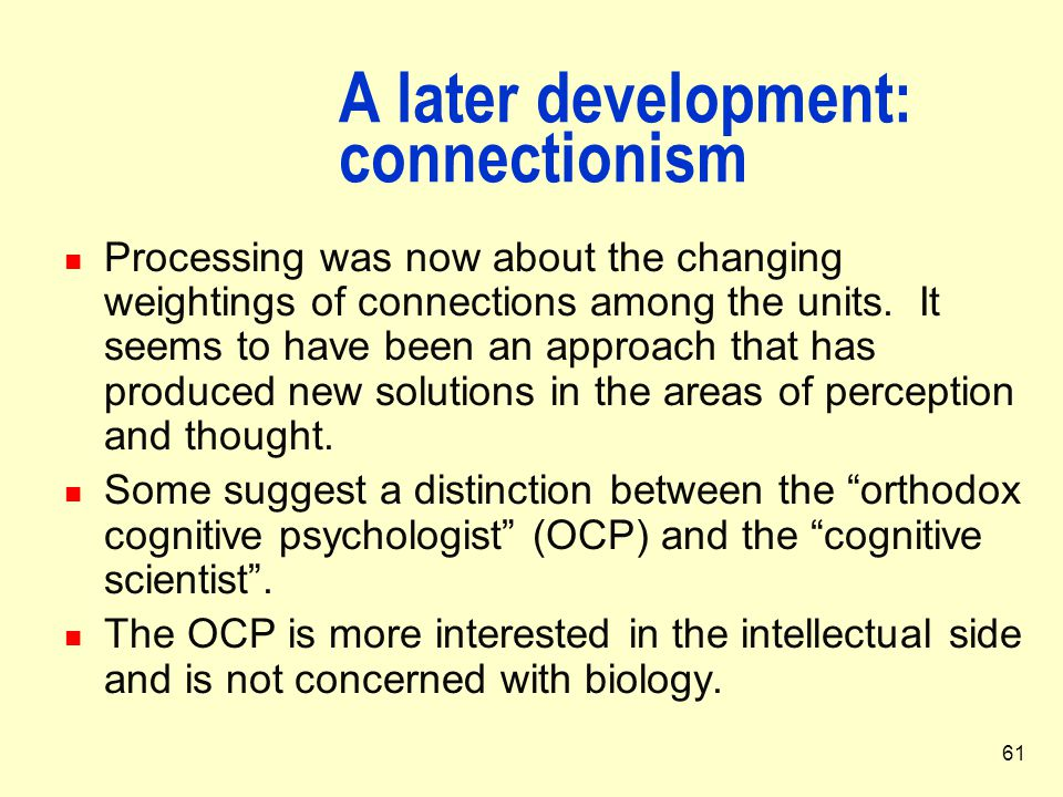 A later development: connectionism