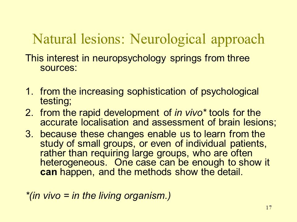 Natural lesions: Neurological approach