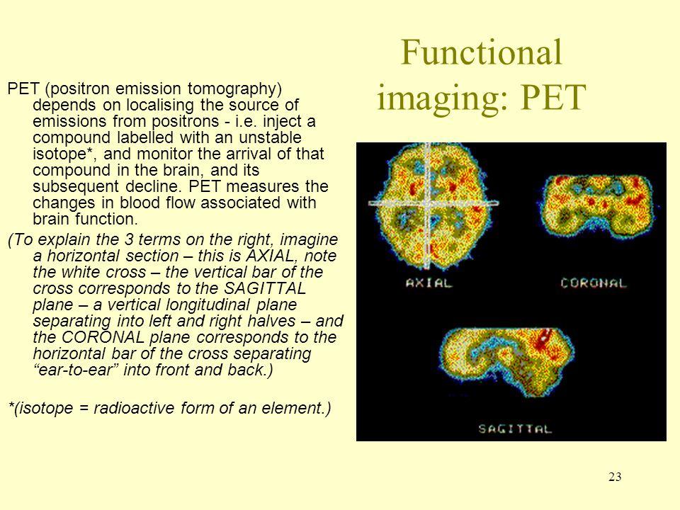 Functional imaging: PET