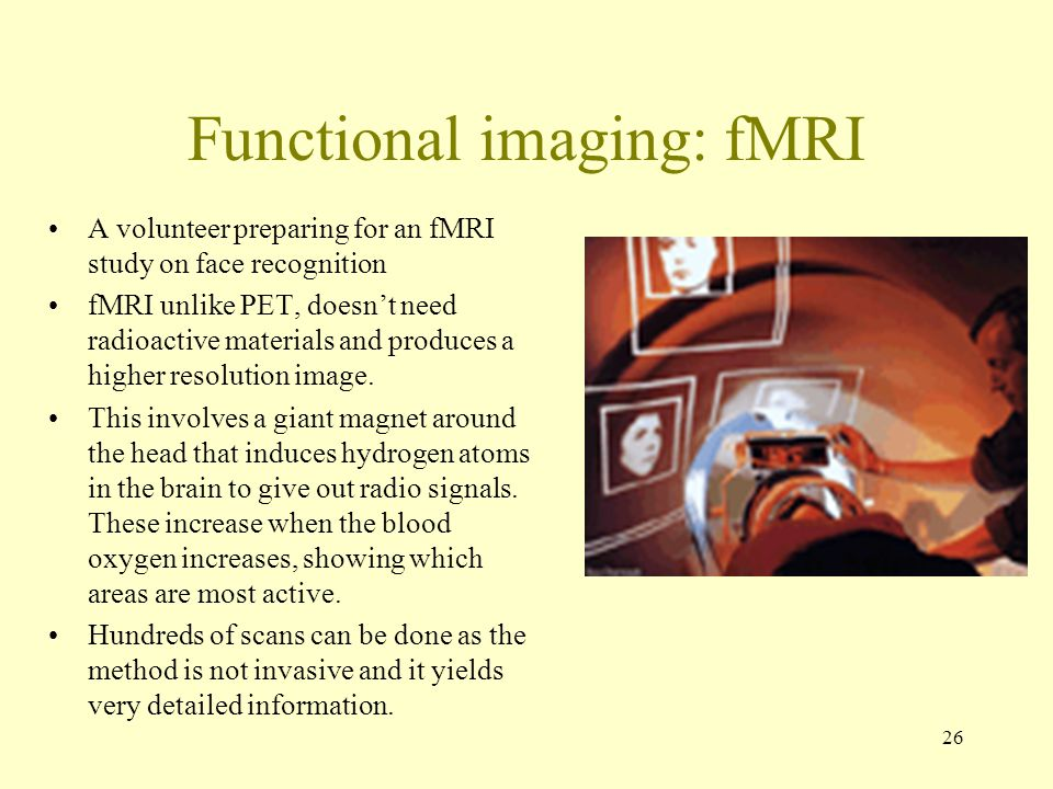 Functional imaging: fMRI