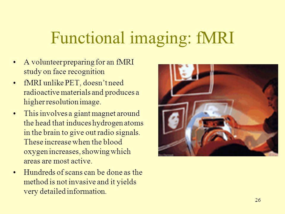 Functional imaging: fMRI