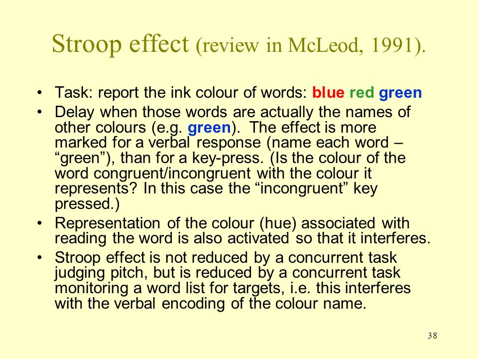 Stroop effect (review in McLeod, 1991).